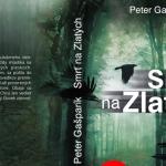 Peter Gašparík Smrť na Zlatých